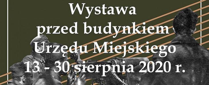 Wystawa z okazji 100 – lecia Bitwy Warszawskiej